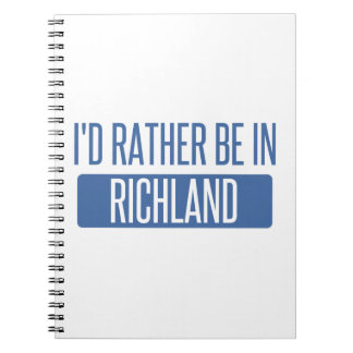 I'd rather be in Richmond CA Notebooks