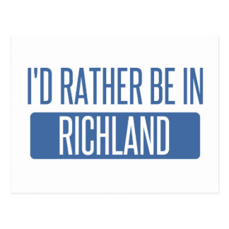 I'd rather be in Richmond CA Postcard