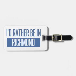I'd rather be in Richmond VA Bag Tag