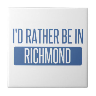 I'd rather be in Richmond VA Ceramic Tile