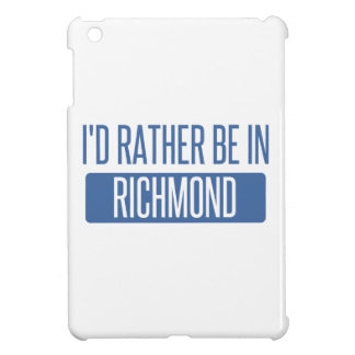 I'd rather be in Richmond VA iPad Mini Case