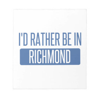 I'd rather be in Richmond VA Notepad