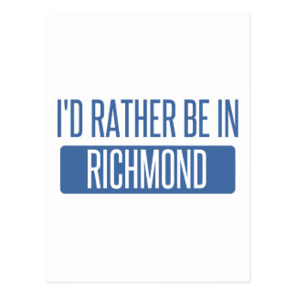 I'd rather be in Richmond VA Postcard