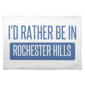 I'd rather be in Rochester MN Placemat