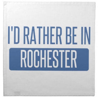 I'd rather be in Rochester NY Napkin