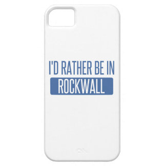 I'd rather be in Rockwall Barely There iPhone 5 Case