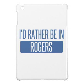 I'd rather be in Rogers Case For The iPad Mini
