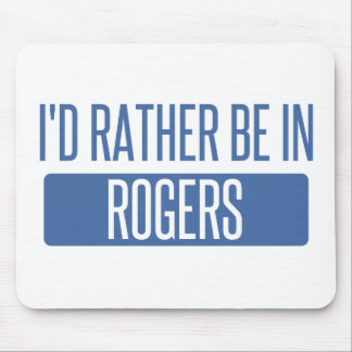 I'd rather be in Rogers Mouse Pad