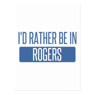 I'd rather be in Rogers Postcard