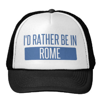 I'd rather be in Rome Cap
