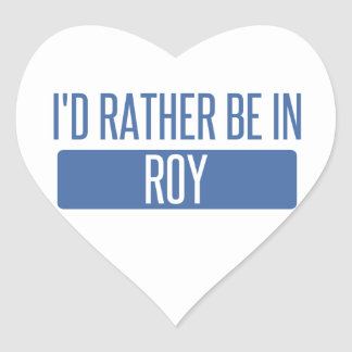 I'd rather be in Roy Heart Sticker