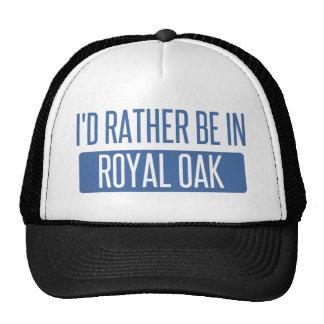 I'd rather be in Royal Oak Cap
