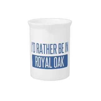 I'd rather be in Royal Oak Pitcher