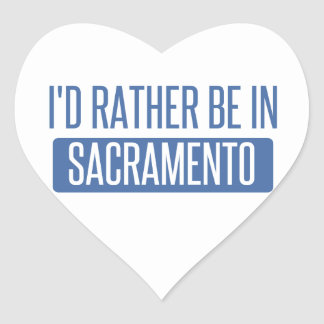I'd rather be in Sacramento Heart Sticker