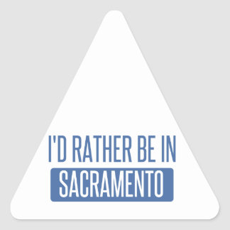 I'd rather be in Sacramento Triangle Sticker
