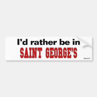 I'd Rather Be In Saint George's Car Bumper Sticker