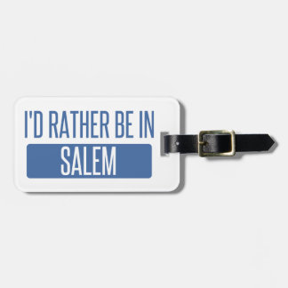 I'd rather be in Salem MA Luggage Tag