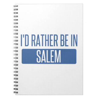 I'd rather be in Salem OR Spiral Notebook