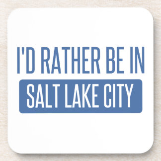I'd rather be in Salt Lake City Coaster