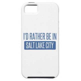 I'd rather be in Salt Lake City iPhone 5 Cases