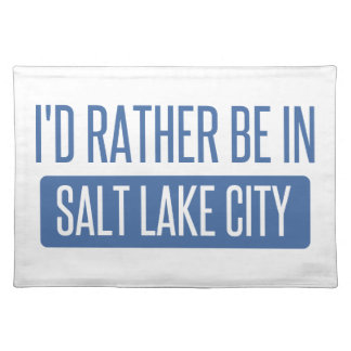 I'd rather be in Salt Lake City Placemat