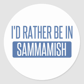 I'd rather be in Sammamish Classic Round Sticker