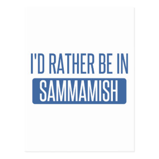 I'd rather be in Sammamish Postcard
