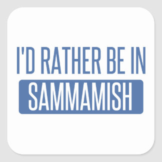 I'd rather be in Sammamish Square Sticker