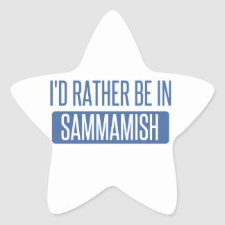 I'd rather be in Sammamish Star Sticker