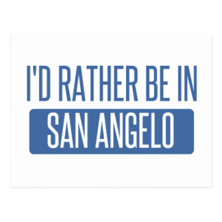 I'd rather be in San Angelo Postcard