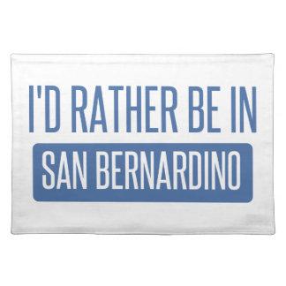 I'd rather be in San Bernardino Placemat