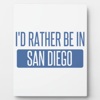 I'd rather be in San Diego Plaque