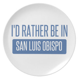 I'd rather be in San Luis Obispo Plate