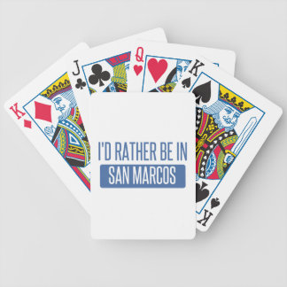 I'd rather be in San Marcos CA Bicycle Playing Cards