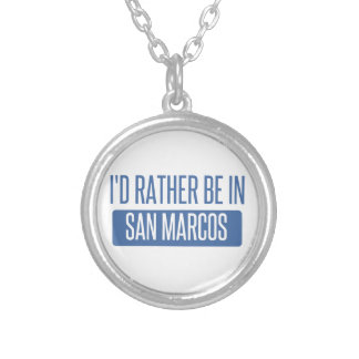 I'd rather be in San Marcos TX Silver Plated Necklace