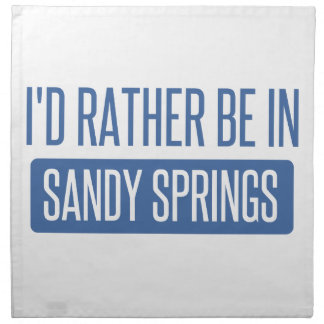 I'd rather be in Sandy Napkin