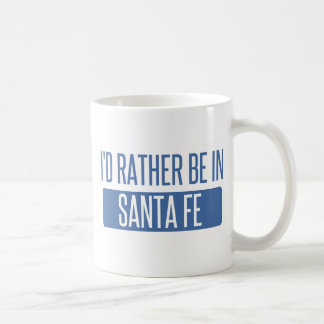 I'd rather be in Santa Fe Coffee Mug