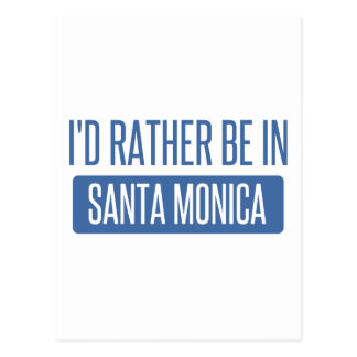 I'd rather be in Santa Monica Postcard