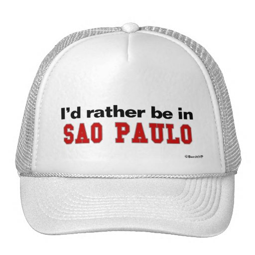 I'd Rather Be In Sao Paulo Trucker Hat