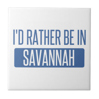 I'd rather be in Savannah Ceramic Tile