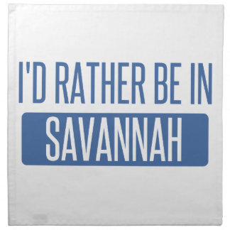 I'd rather be in Savannah Napkin