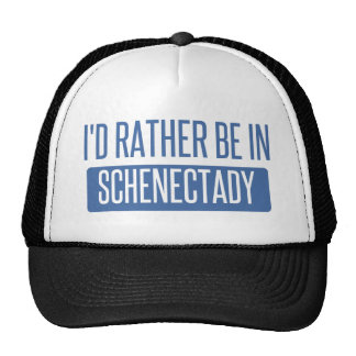 I'd rather be in Schenectady Cap