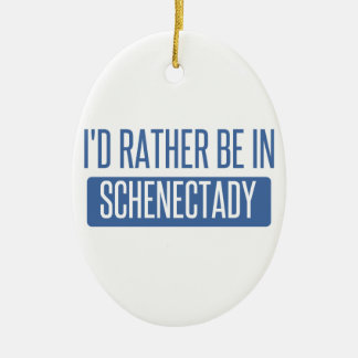 I'd rather be in Schenectady Ceramic Oval Decoration