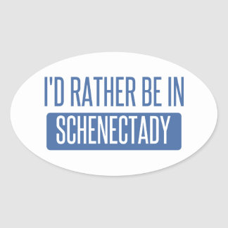 I'd rather be in Schenectady Oval Sticker