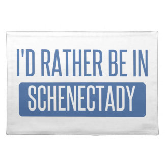 I'd rather be in Schenectady Placemat