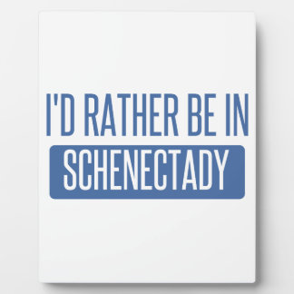 I'd rather be in Schenectady Plaque