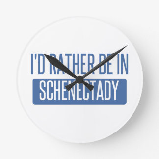 I'd rather be in Schenectady Round Clock