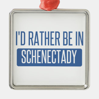 I'd rather be in Schenectady Silver-Colored Square Decoration