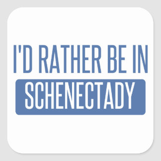 I'd rather be in Schenectady Square Sticker