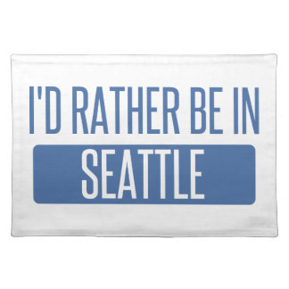 I'd rather be in Seattle Placemat